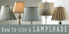 How to Size a Lamp Shade - Advice and Tips - Community - LampsPlus.com - Information Center