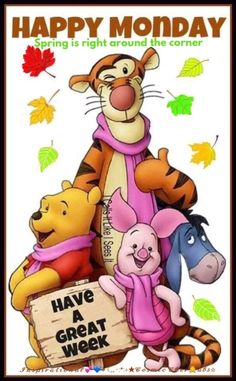 Winnie-the Pooh, Tigger, Piglet and Eeyore Good Morning Happy Monday, Monday Morning Quotes, Good Morning Quotes For Him, Good Monday, Monday Motivation Quotes, Monday Quotes, Good Morning Greetings, Monday Monday, Weekend Quotes