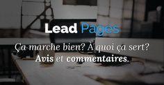 Lead Pages se présente comme la solution #1 pour rapidement créer des pages de conversions pour votre entreprise.