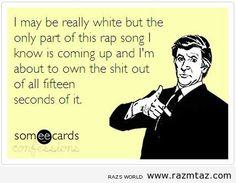 I MAYBE REALLY WHITE ...BUT... - http://www.razmtaz.com/i-maybe-really-white-but/