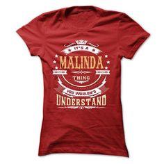 MALINDA .Its a… Cool MALINDA Name T Shirt ⓛⓞⓥⓔ