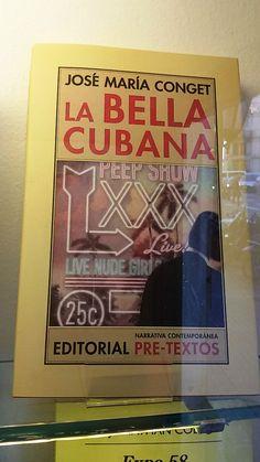 """""""La bella cubana"""" de José María Conget. Pre-Textos."""