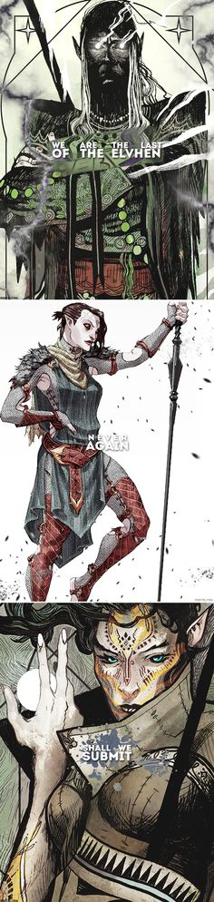 Dragon Age: We are the last of the elven, never again shall we submit.