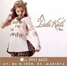 LULU KIDS & TEEN ☆ Av. 85, No 1.939, Setor Marista ☆ (62) 3941-6633