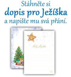 Dopis pro Ježíška je vánoční tradice, kterou milují nejen děti, ale tu a tam i dospělí. Možná, že i vy se vzpomínáte jak jste dopisy psali, večer je dávali na okno, aby si pro něj mohl JEžíšek přijít a splnit vám tak vaše tajná přání. Možná to byly panenka, medvídek, autíčko, stavebnice, vláčky nebo knihy... v každém případě to byla vaše sny a vy je tak mohli poslat Ježíškovi a tajně si přát, aby vám nadělil to co jste si přáli. Zde si můžete stáhnout dopis pro Ježíška, vytisknout a nechat… Christmas Inspiration, Advent, Letter Board, Lettering, Ideas, Drawing Letters, Thoughts, Brush Lettering