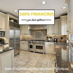 100% Financing Options with or without private mortgage insurance up to $1,000,000 in Virginia, Maryland and DC. Learn more at www.reshawnaleaven.com/financethedream