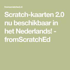Scratch-kaarten 2.0 nu beschikbaar in het Nederlands! - fromScratchEd