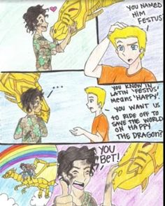 Why should Jason question saving the world on a dragon named Happy? I would love to!