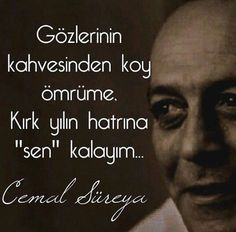 5 Best Poems in Memory of Cemal Süreya - SuatSaygin. Poetry Books, Poetry Quotes, Words Quotes, Love Quotes, Poetic Words, Best Poems, Poems Beautiful, Weird Dreams, Story Video