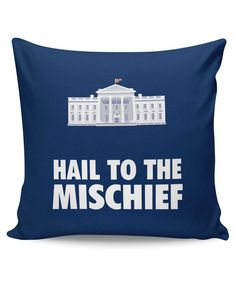 Hail To The Mischief House of Cards Inspired Cushion Cover