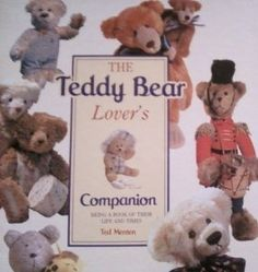 The Teddy Bear Lover's Companion book by Ted Menten