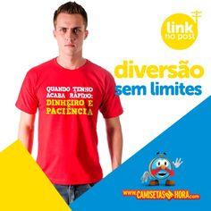 Camiseta+-+Dinheiro+e+Paciência+:+Quando+tenho+acaba+rápido:+Dinheiro+e+Paciência. http://www.camisetasdahora.com/p-4-109-4536/Camiseta---Dinheiro-e-Paciencia+|+camisetasdahora