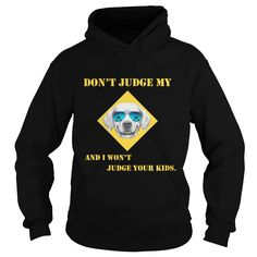 Dont judge my Golden retriever and I wont judge your kids tshirt #gift #ideas #Popular #Everything #Videos #Shop #Animals #pets #Architecture #Art #Cars #motorcycles #Celebrities #DIY #crafts #Design #Education #Entertainment #Food #drink #Gardening #Geek #Hair #beauty #Health #fitness #History #Holidays #events #Home decor #Humor #Illustrations #posters #Kids #parenting #Men #Outdoors #Photography #Products #Quotes #Science #nature #Sports #Tattoos #Technology #Travel #Weddings #Women