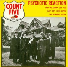 Count Five - Psychotic Reaction  One of the punkest songs ever recorded, hands down. 1966 was a great year for garage. Cool capes too