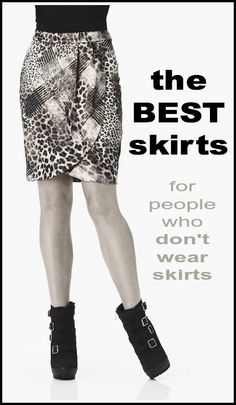 Best Skirts for People Who Don't Usually Wear Skirts:  Largely by default, I am not a girly girl. Most days I'm found wearing chunky boots and a pullover, petting an alligator with a baby strapped to my back while my oldest child contemplates picking his nose. This is my life. But like most women I know, I like to revel in my more feminine...