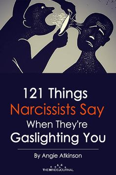 121 Things Narcissists Say When They're Gaslighting You If you recognize any of these 121 things - you might be getting gaslighted by a toxic narcissist. Narcissistic People, Narcissistic Mother, Narcissistic Behavior, Narcissistic Abuse Recovery, Narcissistic Sociopath, Narcissistic Personality Disorder, Relationship With A Narcissist, Dealing With A Narcissist, Toxic Relationships
