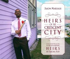 Jason Marsalis - Heirs of the Crescent City