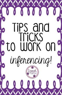 Speech Time Fun: Tips and Tricks for Working on Inferencing in Speech. Check out some of my favorite ways to address inferencing in my speech therapy room! Speech Therapy Activities, Language Activities, Fun Activities, Inference Activities, Articulation Activities, Vocabulary Activities, Physical Activities, Phonics, Speech Language Pathology