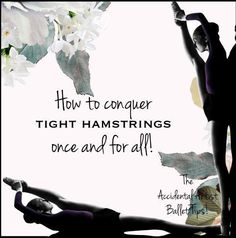 How to conquer tight hamstrings once and for all! Dance Hip Hop, Tap Dance, Pole Dance, Dance Teacher, Dance Class, Dance Studio, Dance Moms, Tango, Pilates