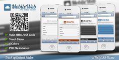MobileWeb Mobile Template (Touch Slider) 4 Color . MobileWeb Mobile Template is a HTML /CSS Touch optimized Theme for Smartphones and Tablets. The touchpad navigates the portfolio slider