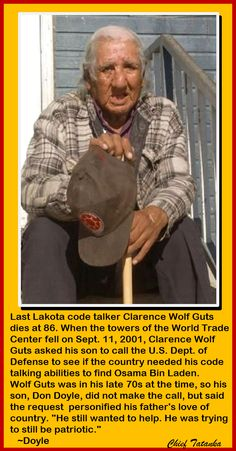 Last Lakota code talker Clarence Wolf Guts dies at 86.