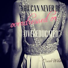 Love this quote and dress! #quote #oscarwilde #eliesaab
