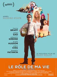 Un Film à voir impérativement: « Le rôle de ma vie » le dernier film de Zach Braff