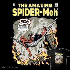 Marvel Comics Spider-Man T-Shirt by Harebrained. Show everyone that you are a fan of Spider-Man with this Amazing Spder-Meh t-shirt. Marvel Cartoons, Marvel Comics, Geek Shirts, Hypebeast Wallpaper, Amazing Spiderman, Cheap Shirts, Relief Society, Super Natural, Custom T
