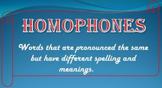 Check out this fun article about homophones