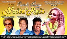 """Mais uma edição do Projeto """"SEDE"""" da cantora Paula Érica acontecerá. Dessa vez, reunindo sucessos dos reis Reginaldo Rossi, Roberto Carlos e Tim Maia. Imperdível!"""