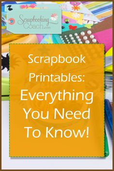 Discover The Ultimate Guide In Scrapbook Printables or Printable Scrapbook Decorations To Immediately Enhance The Look Of Any Layouts