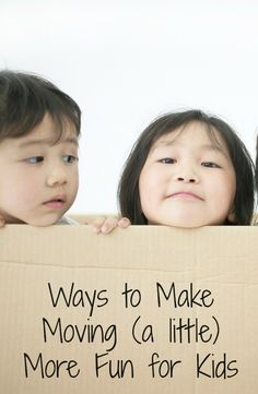 Ways to Make Moving More Fun for Kids~Tips, activities, and ideas for getting kids involved in the moving process