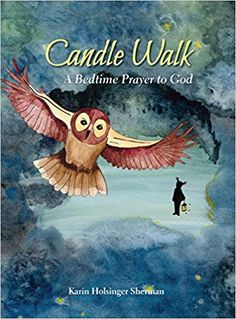 """Read """"Candle Walk A Bedtime Prayer to God"""" by Karin Holsinger Sherman available from Rakuten Kobo. Share the beauty of nature and bedtime prayer with a special child In this bedtime book, join in a candlelit wander thro. Book Of Common Prayer, Bedtime Prayer, Evening Prayer, Buy Candles, Under The Shadow, Bless The Lord, God Prayer, Prayer Book, Bedtime Routine"""