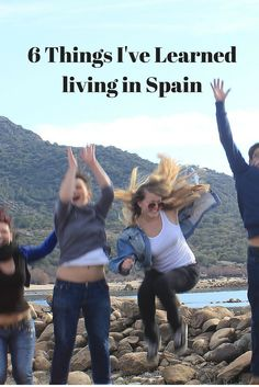 6 things I've learned living in spain! I love Spain, I love the culture, the weather, the food the people, the nature and everything else!