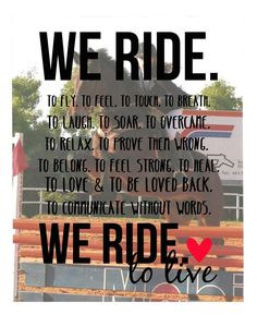 We ride to live