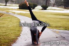 just girly things... Got all three splits, working on back flexibility to get a needle.