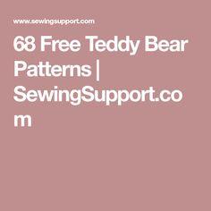68 Free Teddy Bear Patterns | SewingSupport.com