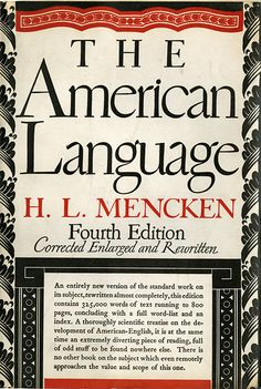 H. L. Mencken, The American Language, 4th ed., New York: Alfred A. Knopf, 1948. Typography, binding, and jacket by W. A. Dwiggins.