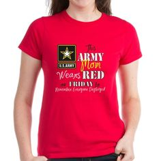This Army Mom Wears Red T-Shirt to remember everyone deployed