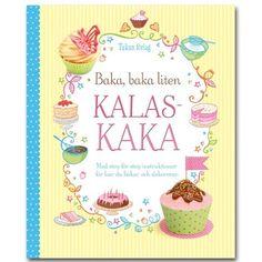 Baka, baka liten kalaskaka för alla kalassugna små och stora barn.