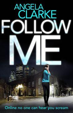 Cover Reveal: Follow Me by Angela Clarke http://www.jenniferjoycewrites.co.uk/2015/10/cover-reveal-follow-me-by-angela-clarke.html #JenniferJoyceWrites #BookBloggers #Books