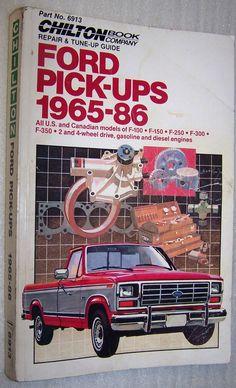 Chilton Repair Manual 6913 Ford Pickups 1965-86