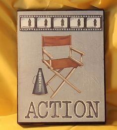 ACTION by Catherine Jones Wall Plaque Sign Art Home Theater Movie Decor ~ SOLD!