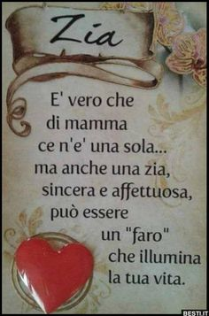 """Yes, it 's true that there is only one mother . but their are also aunts, sincere and affectionate, can be a """"lighthouse"""" that illuminates your life! Italian Memes, Italian Quotes, Bff Quotes, Zodiac Quotes, All Shall Be Well, Pablo Neruda, Emoticon, Holidays And Events, Aunt"""