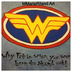 Wonder Woman symbol + Dr Suess quote! For one of my sisters!