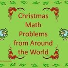 FREE...This is 12 math problems.  Each math problem gives additional information about a tradition or custom from another country in the world.  An answer...