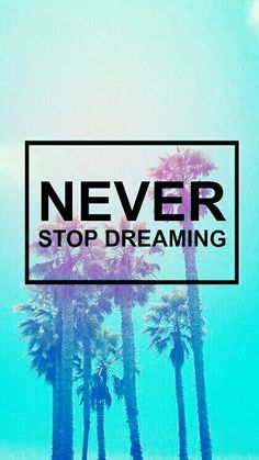Never stop dreaming cause when you do your dreams become nightmares Wallpaper For Your Phone, Wallpaper Iphone Cute, Tumblr Wallpaper, Cool Wallpaper, Wallpaper Quotes, Cute Wallpapers, Hipster Wallpaper, Iphone Wallpapers, Phone Backgrounds