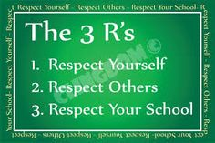 Respect and the 3 R's :)