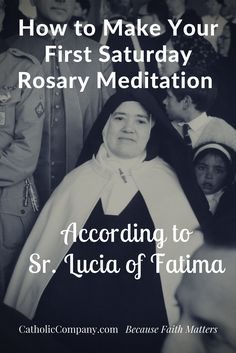 How to Make Your First Saturday Rosary Meditation According to Sr. Lucia | Get Fed | A Catholic Blog to Feed Your Faith