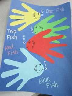 "Dr. Suess Crafts (Vanessa'a blog) - Here is a craft I did with my Rainbow fish class (4-5 year olds). They traced their hands and glued them onto blue construction paper. Then they wrote, ""One Fish, Two Fish, Red Fish, Blue Fish"" next to the correlating fish. They all had a lot of fun doing it and I'm very proud of them, because they memorized the first few pages of the book."